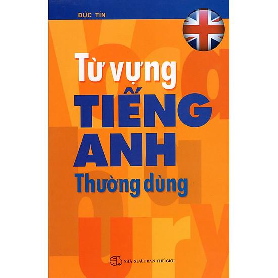 [Download sách] Từ Vựng Tiếng Anh Thường Dùng