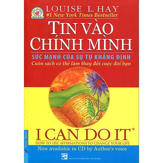 I Can Do It – Tin Vào Chính Mình (Kèm CD, Song Ngữ Anh – Việt) – Tái Bản 2016