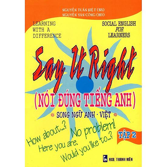 Say It Right (Nói Đúng Tiếng Anh) – Tập 2