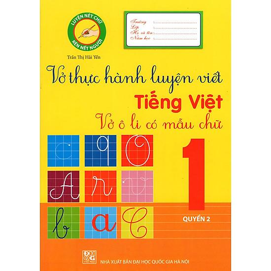 Vở Thực Hành Luyện Viết Tiếng Việt Lớp 1 (Quyển 2)