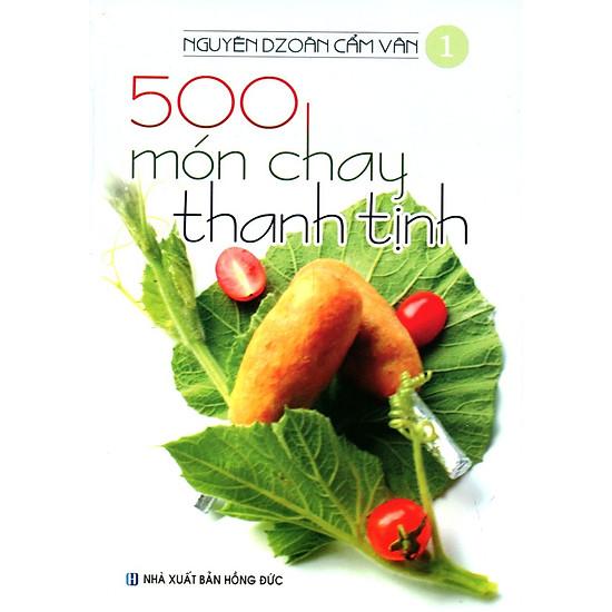 500 Món Chay Thanh Tịnh – Tập 1