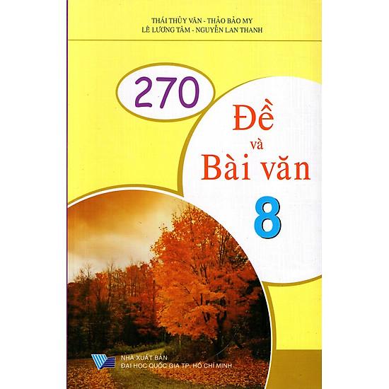 270 Đề Và Bài Văn Lớp 8