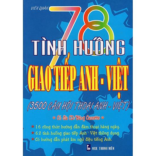 78 Tình Huống Giao Tiếp Anh – Việt (Kèm CD)