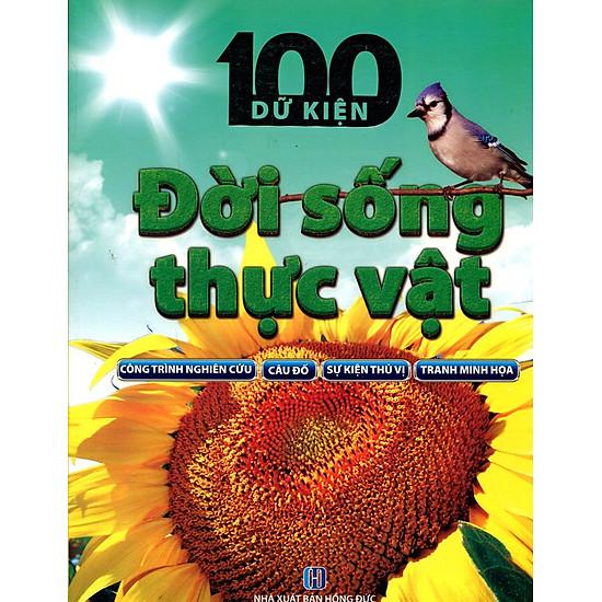 100 Dữ Kiện – Đời Sống Thực Vật