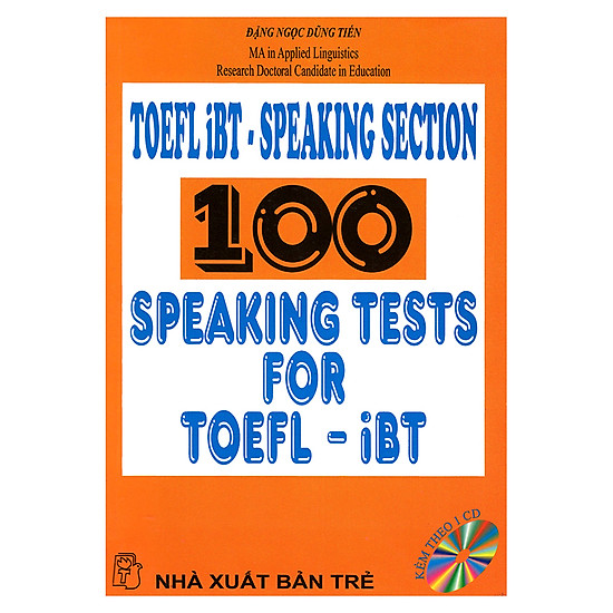 TOEFL iBT - Speaking Section 100 Speaking Tests For TOEFL iBT