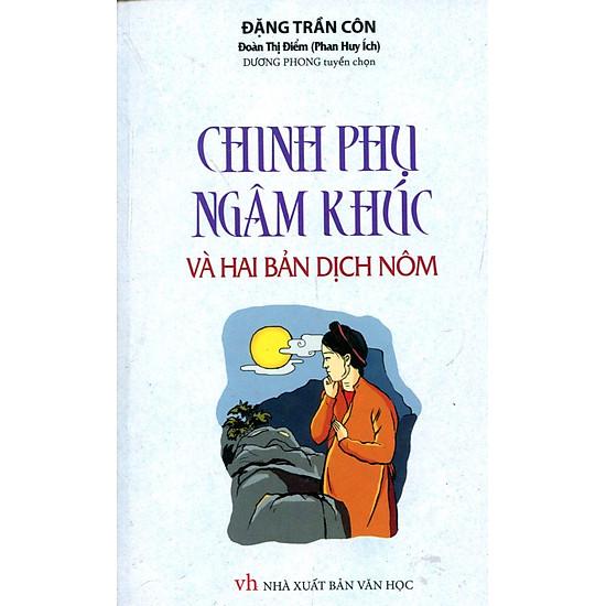 Chinh Phụ Ngâm Khúc Và Hai Bản Dịch Nôm (Sách Bỏ Túi)
