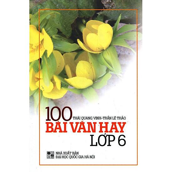 100 Bài Văn Hay Lớp 6