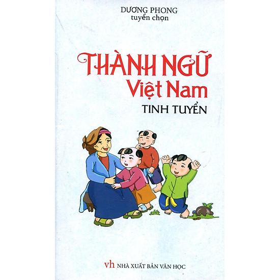 Thành Ngữ Việt Nam Tinh Tuyển