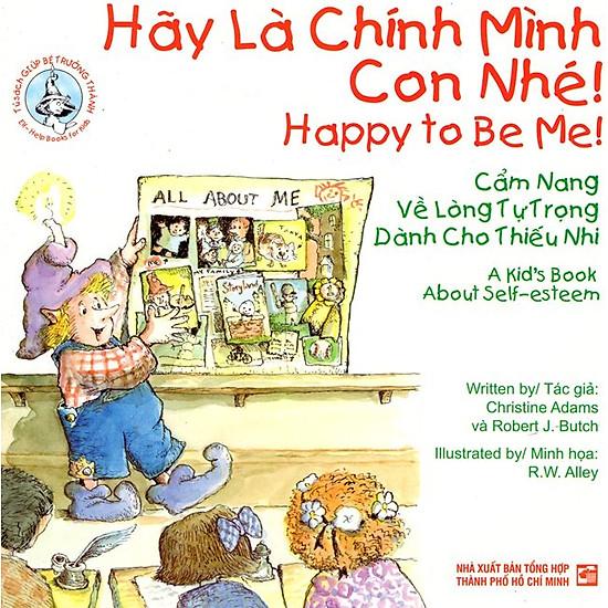 Hãy Là Chính Mình Con Nhé (Song Ngữ Anh – Việt)
