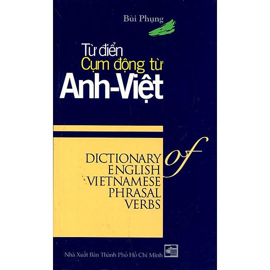 Từ Điển Cụm Động Từ Anh Việt