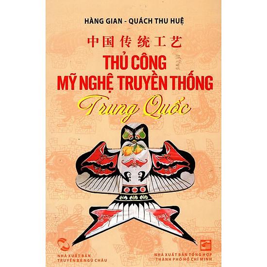 [Download sách] Thủ Công Mỹ Nghệ Truyền Thống Trung Quốc