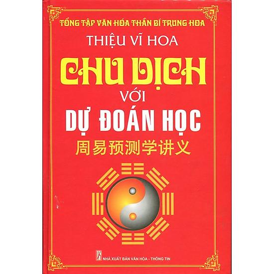 [Download Sách] Chu Dịch Với Dự Đoán Học