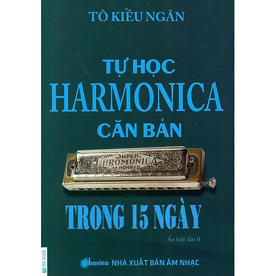 Tự Học Harmonica Căn Bản Trong 15 Ngày (Kèm CD)