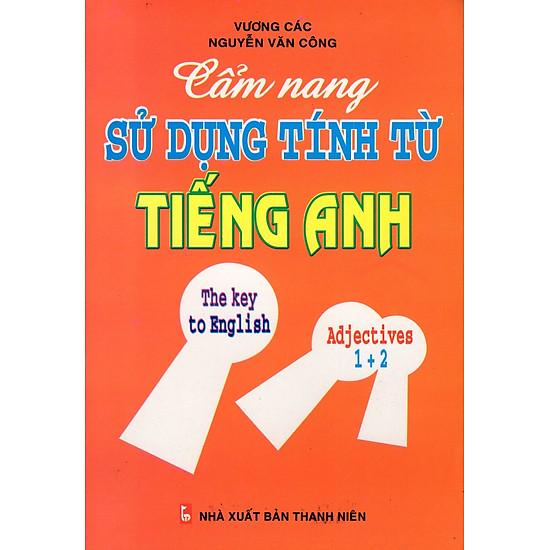 Cẩm Nang Sử Dụng Tính Từ Tiếng Anh