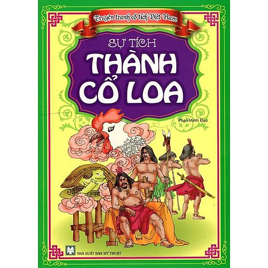 Truyện Tranh Cổ Tích Việt Nam - Sự Tích Thành Cổ Loa