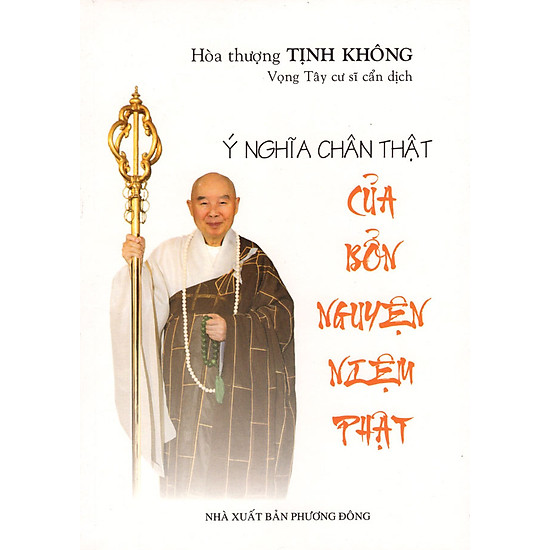 Ý Nghĩa Chân Thật Của Bổn Nguyện Niệm Phật