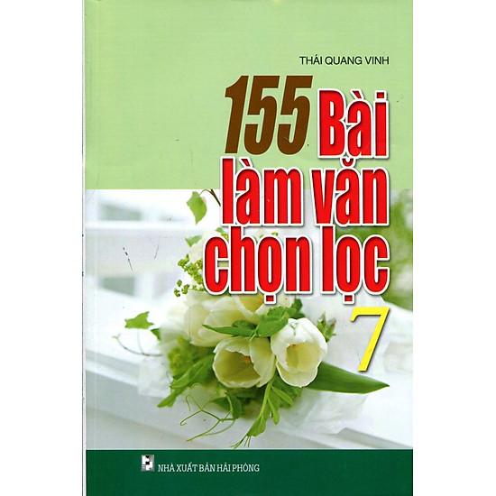 155 Bài Làm Văn Chọn Lọc Lớp 7