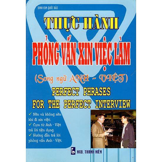 Thực Hành Phỏng Vấn Xin Việc Làm (Song Ngữ Anh – Việt)