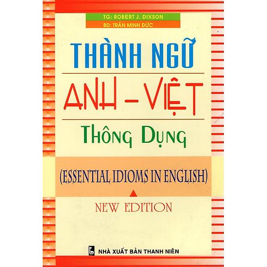 Thành Ngữ Anh – Việt Thông Dụng