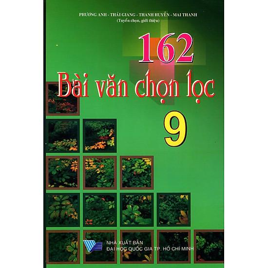 [Download sách] 162 Bài Văn Chọn Lọc Lớp 9
