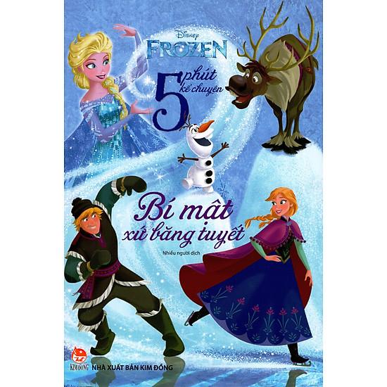 5 Phút Kể Chuyện: Frozen – Bí Mật Xứ Băng Tuyết