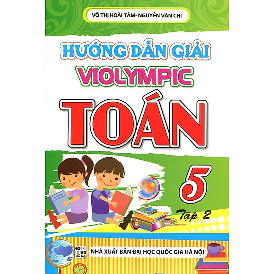 Hướng Dẫn Giải Violympic Toán Lớp 5 (Tập 2)