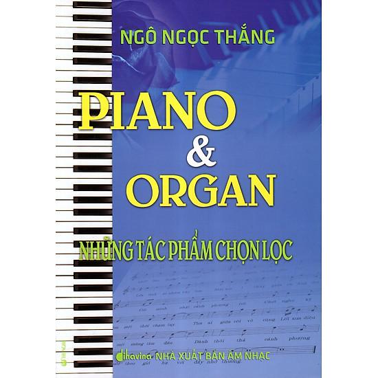 Piano & Organ - Những Tác Phẩm Chọn Lọc (Kèm CD)