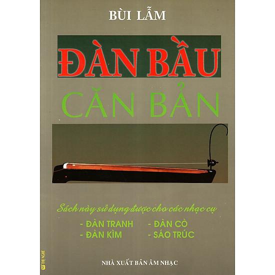 Đàn Bầu Căn Bản (Kèm CD)