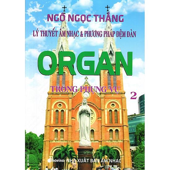 Download sách Lý Thuyết Âm Nhạc & Phương Pháp Đệm Đàn Organ Trong Phụng Vụ (Tập 2)
