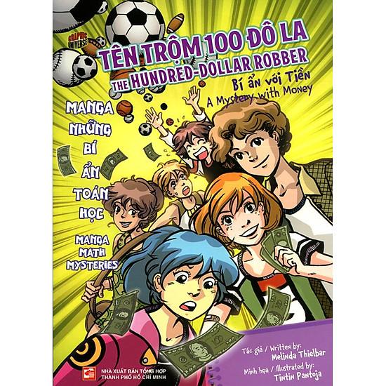 Manga Những Bí Ẩn Toán Học - Tên Trộm 100 Đôla