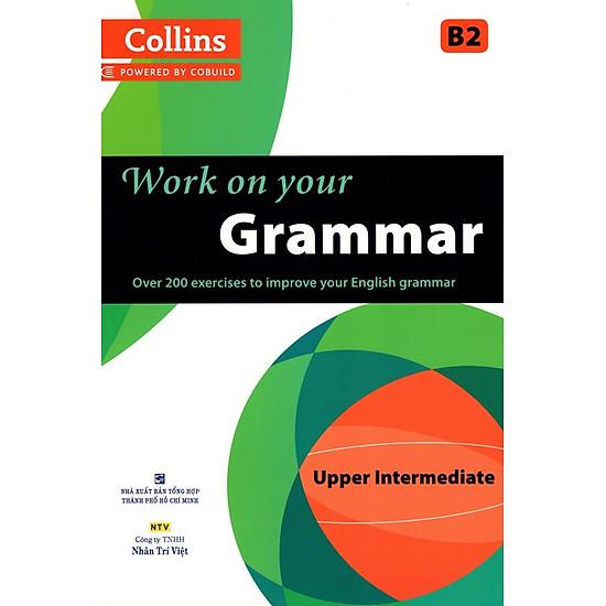 Collins Work On Your Grammar - Upper Intermediate B2