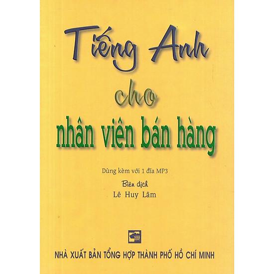 Tiếng Anh Cho Nhân Viên Bán Hàng (Kèm CD) - Sách Bỏ Túi