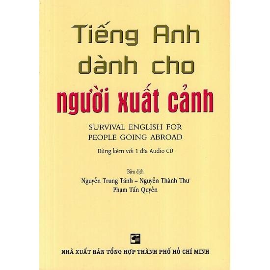 Tiếng Anh Dành Cho Người Xuất Cảnh – Kèm CD