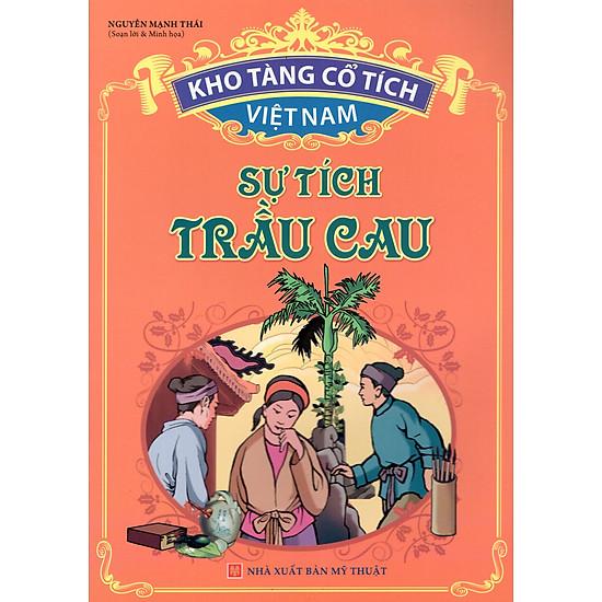 Kho Tàng Cổ Tích Việt Nam – Sự Tích Trầu Cau