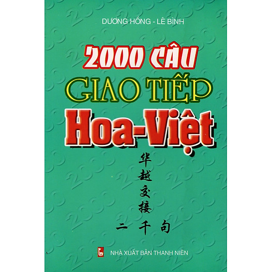 2000 Câu Giao Tiếp Hoa - Việt