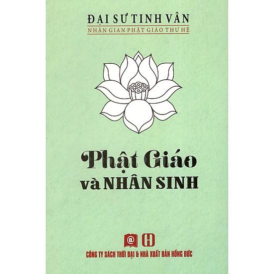 [Download sách] Phật Giáo Và Nhân Sinh