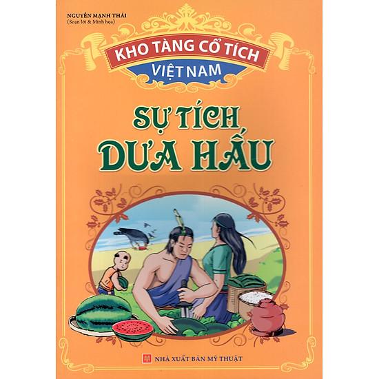 Kho Tàng Cổ Tích Việt Nam – Sự Tích Dưa Hấu