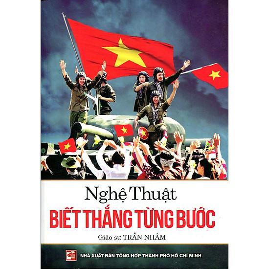 Download sách Nghệ Thuật Biết Thắng Từng Bước