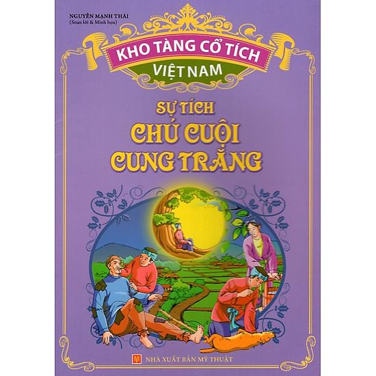 Kho Tàng Cổ Tích Việt Nam – Sự Tích Chú Cuội Cung Trăng