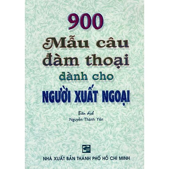 900 Mẫu Câu Đàm Thoại Dành Cho Người Xuất Ngoại