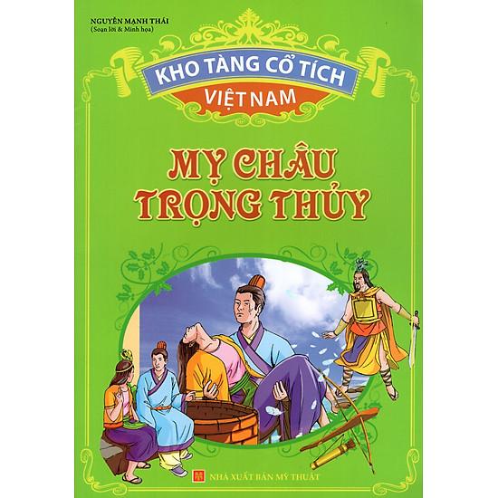 Kho Tàng Cổ Tích Việt Nam – Mỵ Châu Trọng Thủy