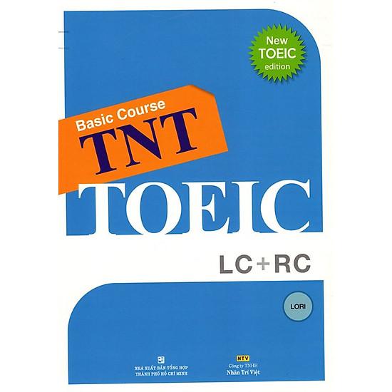 Basic Course TNT - TOEIC LC + RC (Kèm CD)
