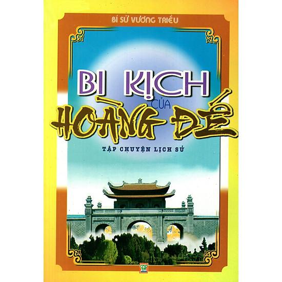 Bí Sử Vương Triều: Bi Kịch Của Hoàng Đế
