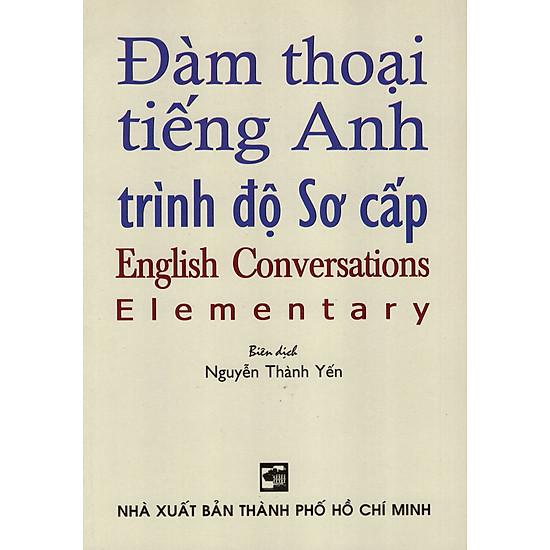 Đàm Thoại Tiếng Anh Trình Độ Sơ Cấp