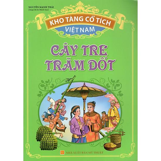 Kho Tàng Cổ Tích Việt Nam – Cây Tre Trăm Đốt