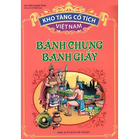 Kho Tàng Cổ Tích Việt Nam – Bánh Chưng Bánh Giầy