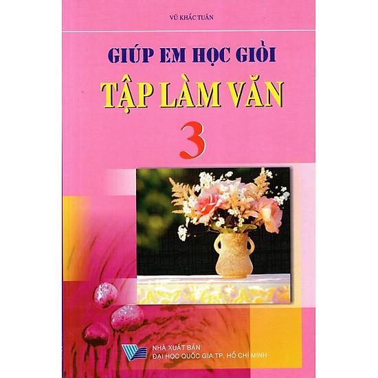 Hình ảnh download sách Giúp Em Học Giỏi Tập Làm Văn Lớp 3