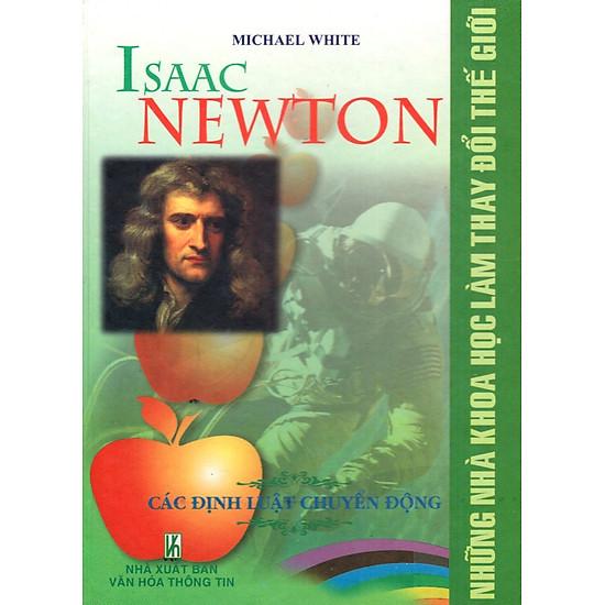 Những Nhà Khoa Học Làm Thay Đổi Thế Giới - Issac Newton - Các Định Luật Chuyển Động