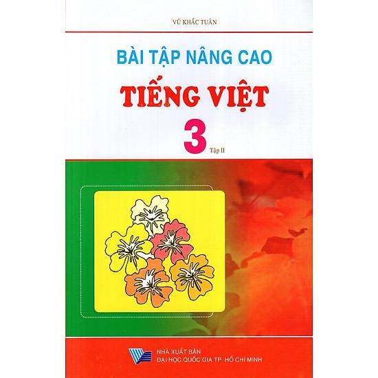 Bài Tập Nâng Cao Tiếng Việt Lớp 3 (Tập 2)