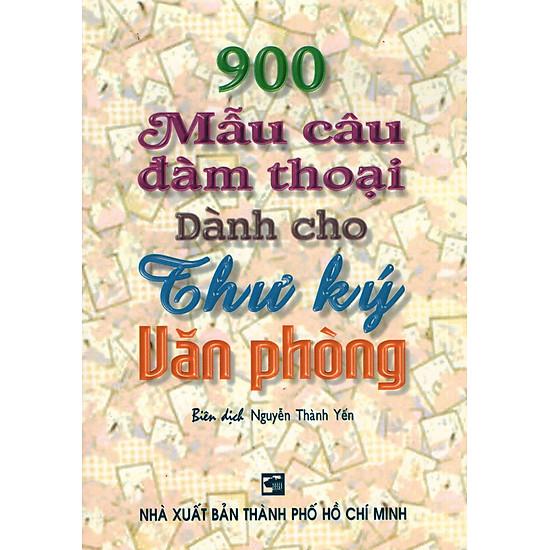 900 Mẫu Câu Đàm Thoại Dành Cho Thư Ký Văn Phòng